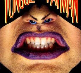 The Cabinet of Curiosities: Tongue of the Fatman
