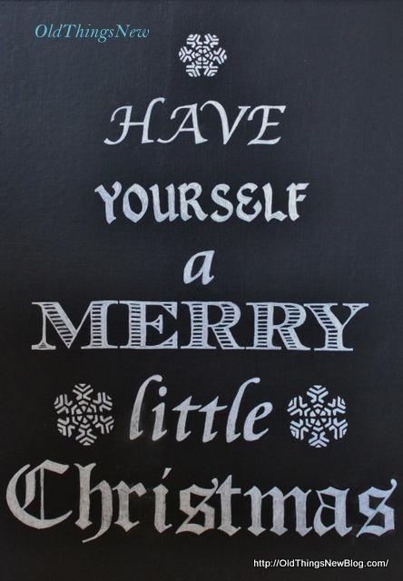 1-Have Yourself A Merry Little Christmas sign 001