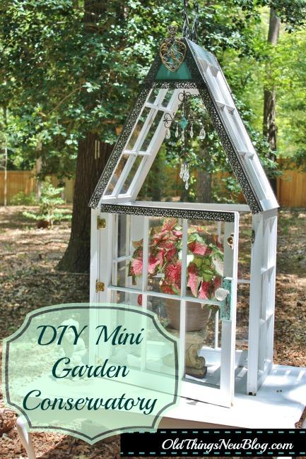 DIY Mini Garden Conservatory