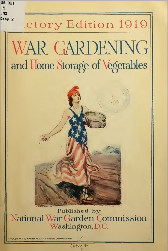 War Gardening and Home Storage of Vegetables - Victory Edition 1919