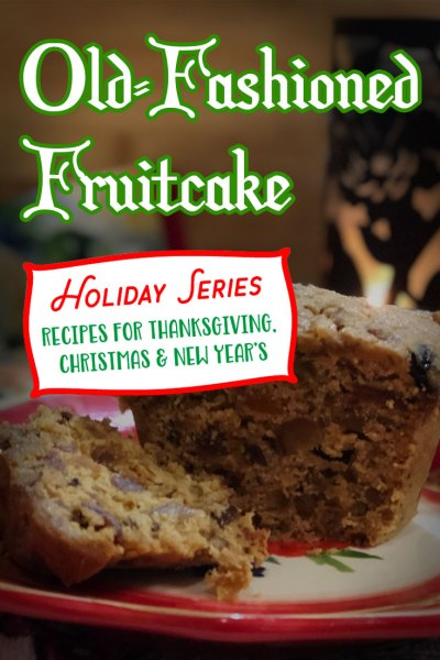 Old-Fashioned Fruitcake