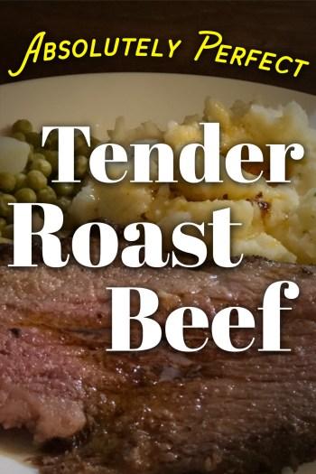 Perfect, Tender Roast Beef
