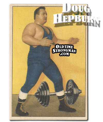 Doug Hepburn The Pro-Wrestler