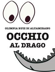 Occhio al drago - Libro per bambini
