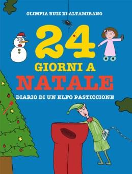 24 giorni a Natale - Diario di un elfo pasticcione