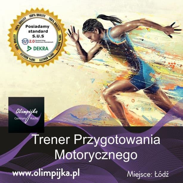 Trener Przygotowania Motorycznego 29-30.11-1.12.2019