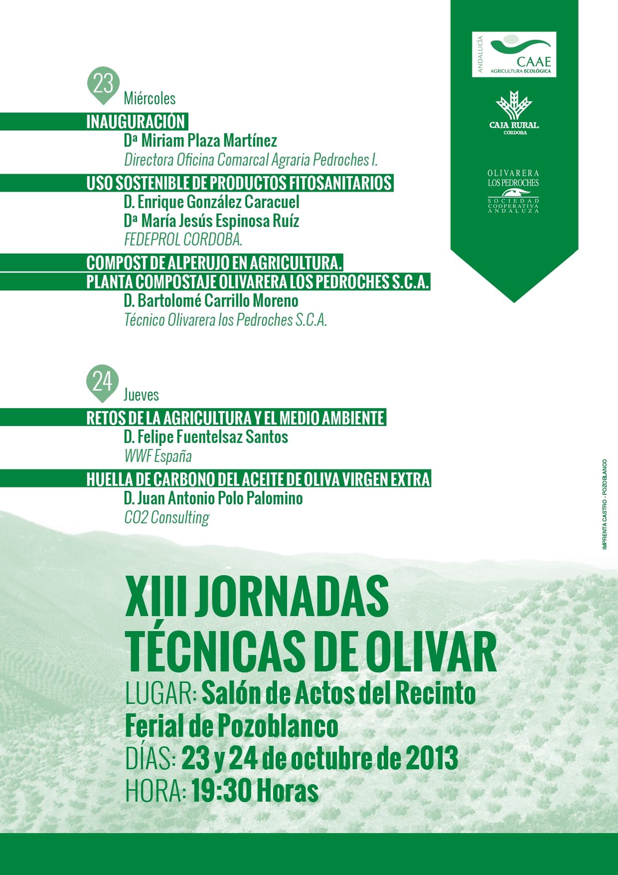 Xiii jornadas t cnicas de olivar aceite de oliva for Oficina comarcal agraria