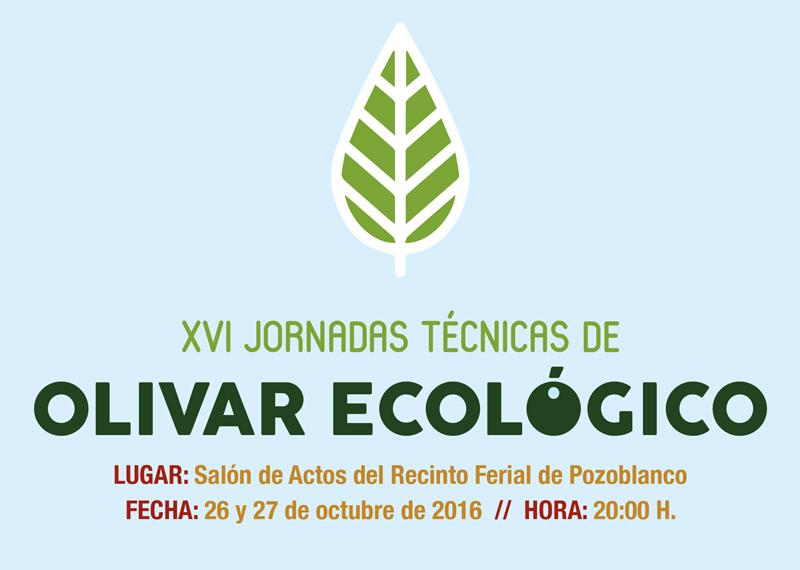 Cartel XVI Jornadas Tecnicas Olivar de sierra los pedroches aceite ecologico olivarera olipe olivalle