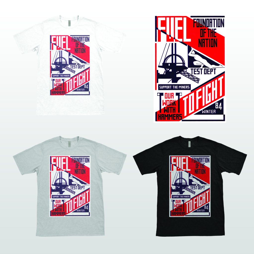 Test Dept - Fuel To Fight - T-Shirt - All Colours