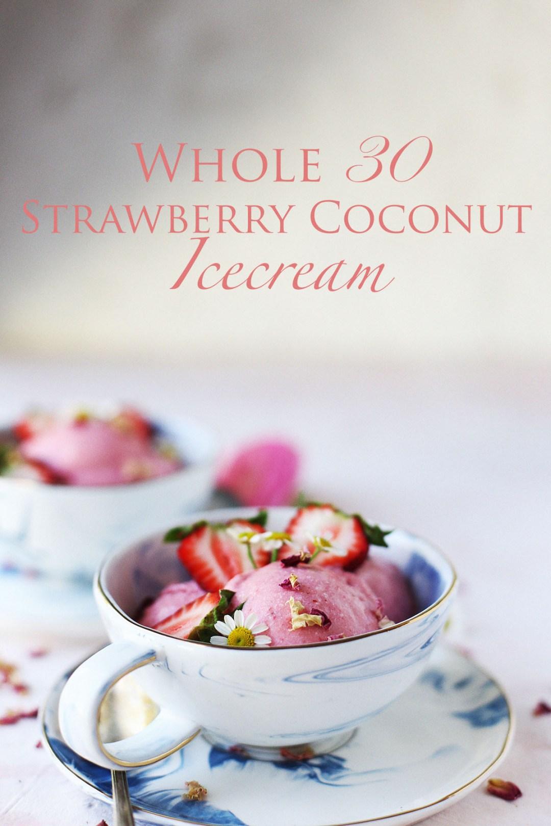 Whole 30 Strawberry Coconut Ice Cream
