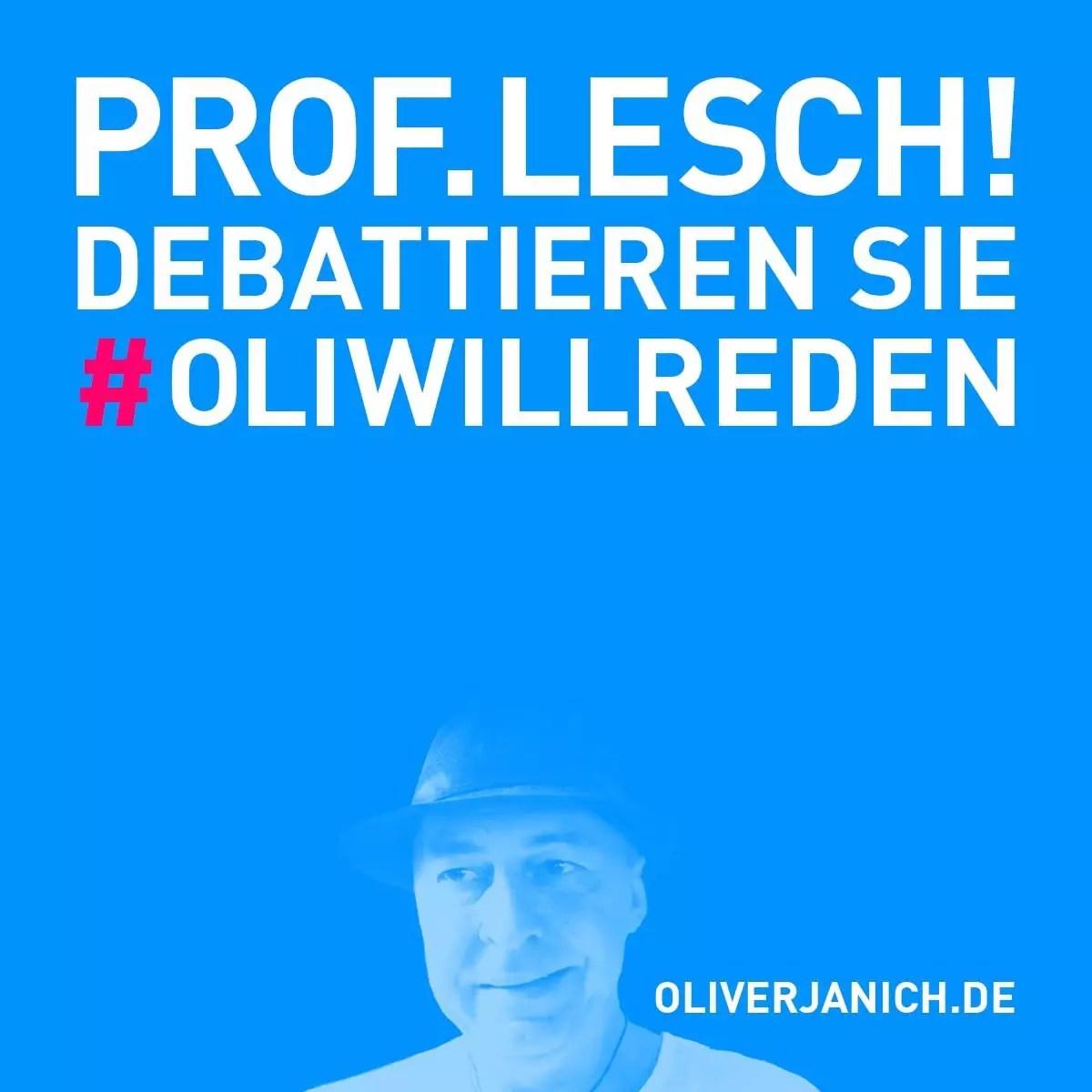 #OliWillReden Klimadebatte Oliver Janich Klimawandel #Rezo Prof. Lesch Terra X Lesch & Co