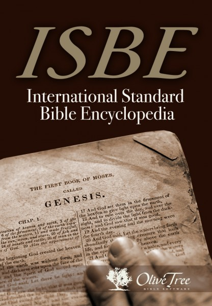 International Standard Bible Encyclopedia For The Olive Tree Bible App On IPad IPhone Android
