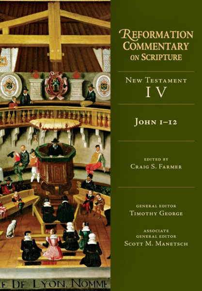 John 1 12 Reformation Commentary On Scripture RCS By Craig S Farmer For The Olive Tree