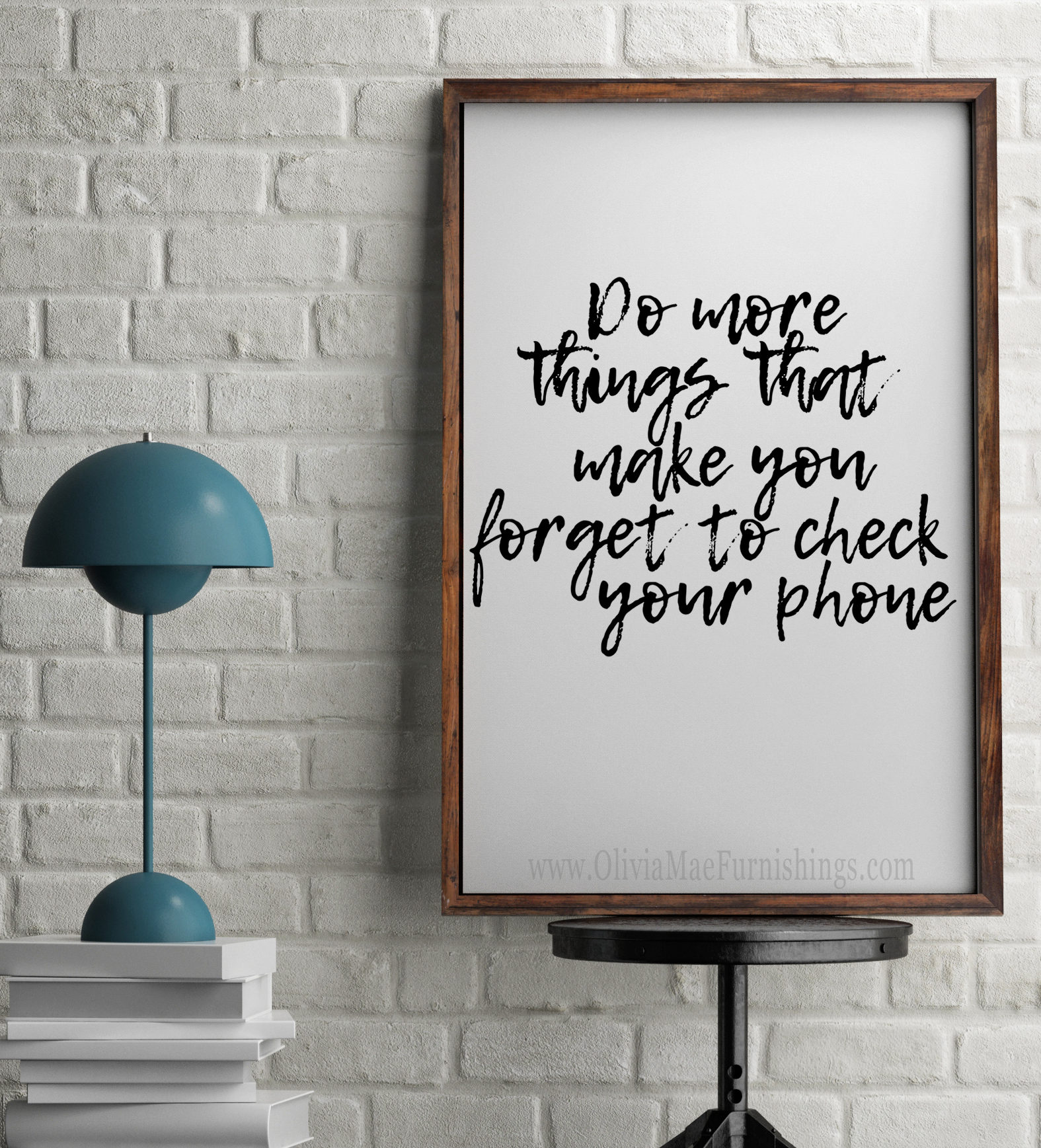Do More Things That Make You Forget To Check Your Phone 5x7