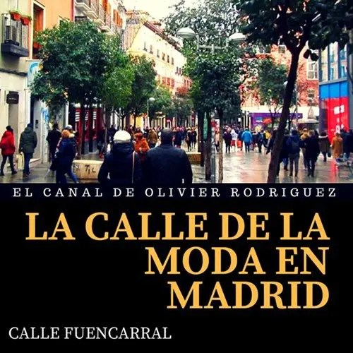 Calle Fuencarral Madrid