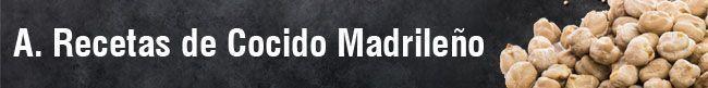 Recetas de Cocido Madrileño