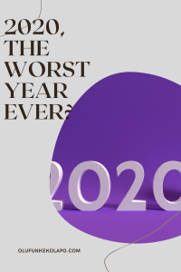 2020, The Worst Year Ever