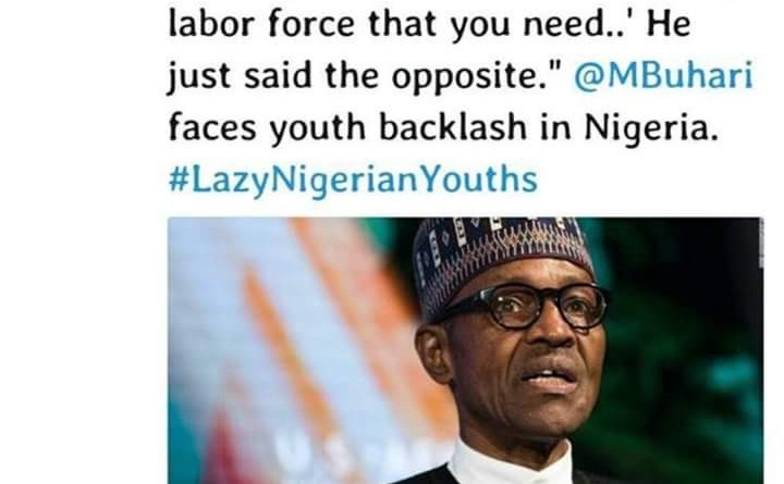 'We Are Not Lazy': Nigerian Youths Slam Buhari On Social media (pic), CNN