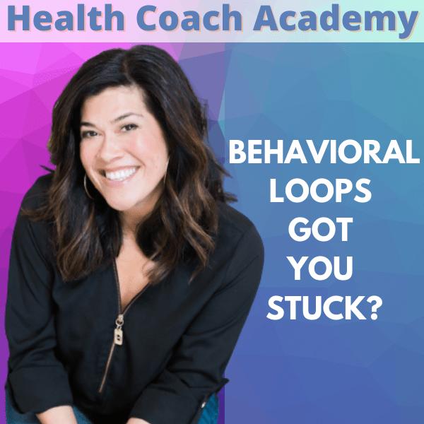 Behavioral loops, Midori Verity, Health Coach Academy, podcast, business