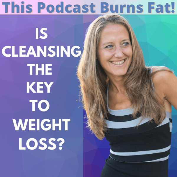 Is Cleansing the Key to Weight Loss?