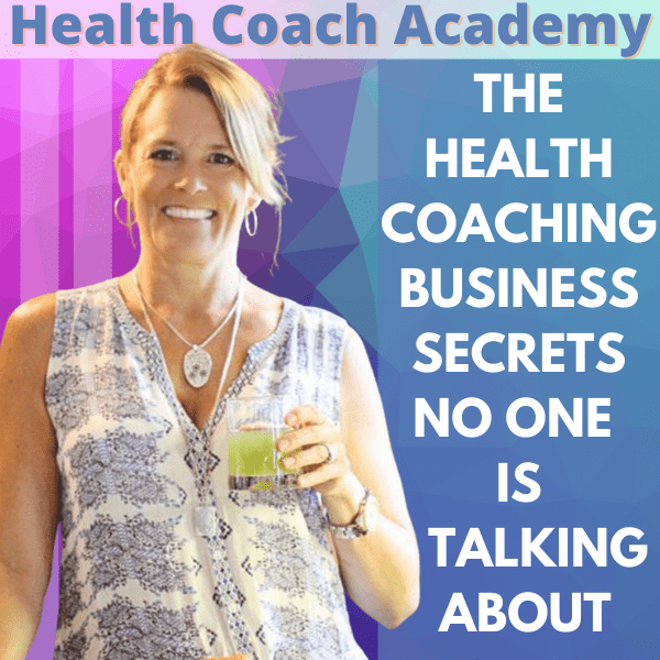 The Health Coaching Business Secrets No One is Talking About