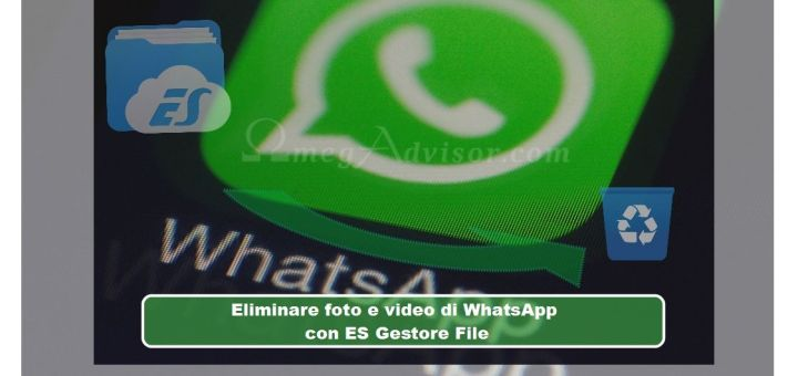 Eliminare foto e video di WhatsApp