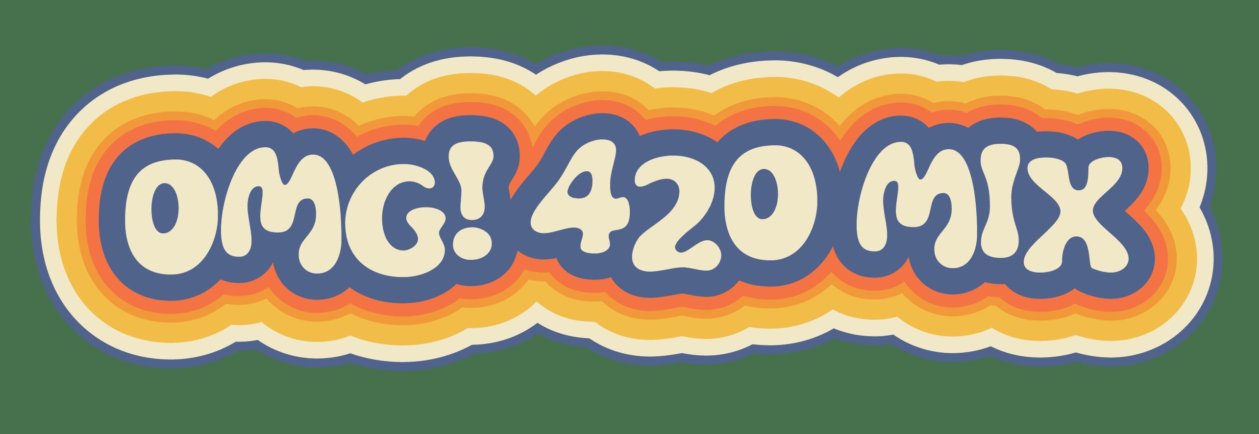 OMG! 420 MIX
