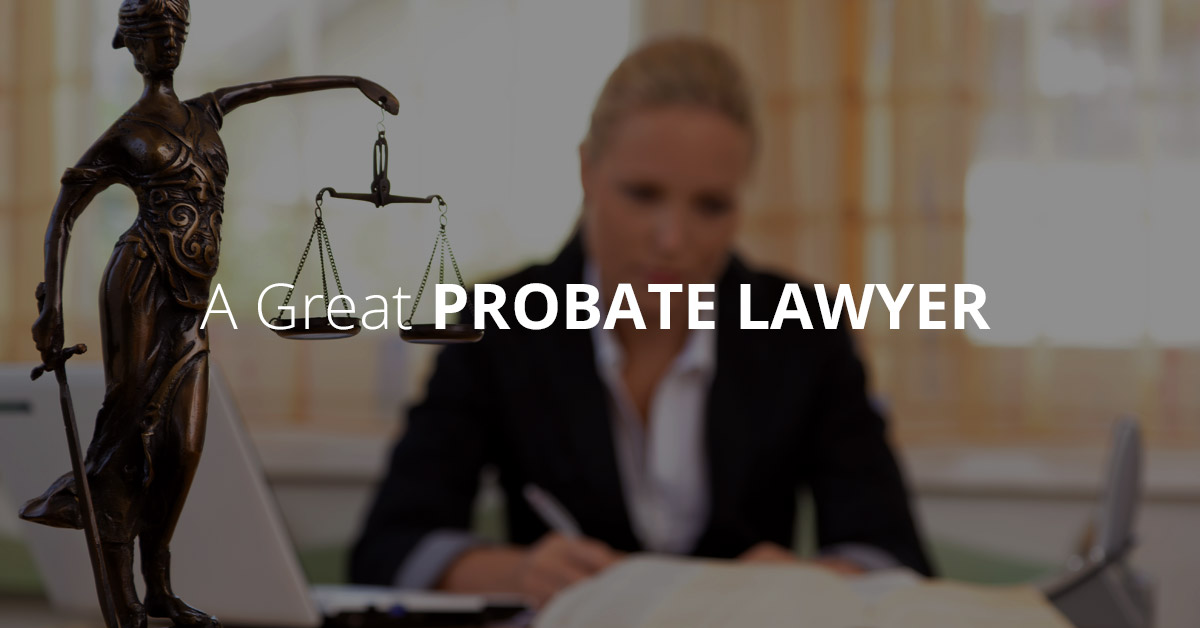 great-probate-lawyer