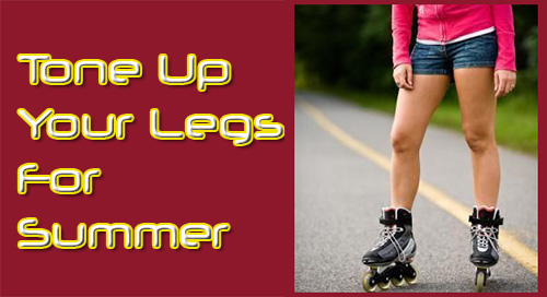 Tone Up Your Legs For Summer