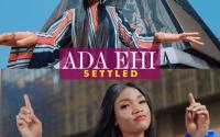 Ada Ehi – Settled