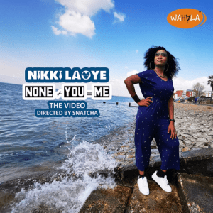 (Official Video)Nikki Laoye - None + You = Me (Marking Her 40th Birthday And 14 Years In The Game)
