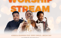 "Adebola Shammah – ""Worship Stream"" Ft. Beejay Sax and Jerry Omole"