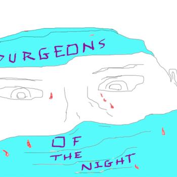 Surgeons of the Night