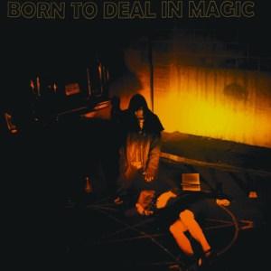 born to deal in magic saskatoon