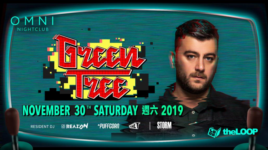 2019.11.30 - DJ 'Green Tree' 獨秀吒叱 OMNI | OMNI Nightclub Taipei