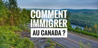 Comment immigrer au Canada