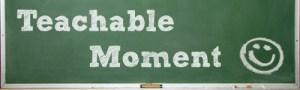 teachable-moment