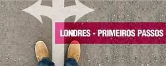 Londres - Primeiros Passos