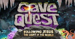 Cave Quest: Following Jesus the Light of the World