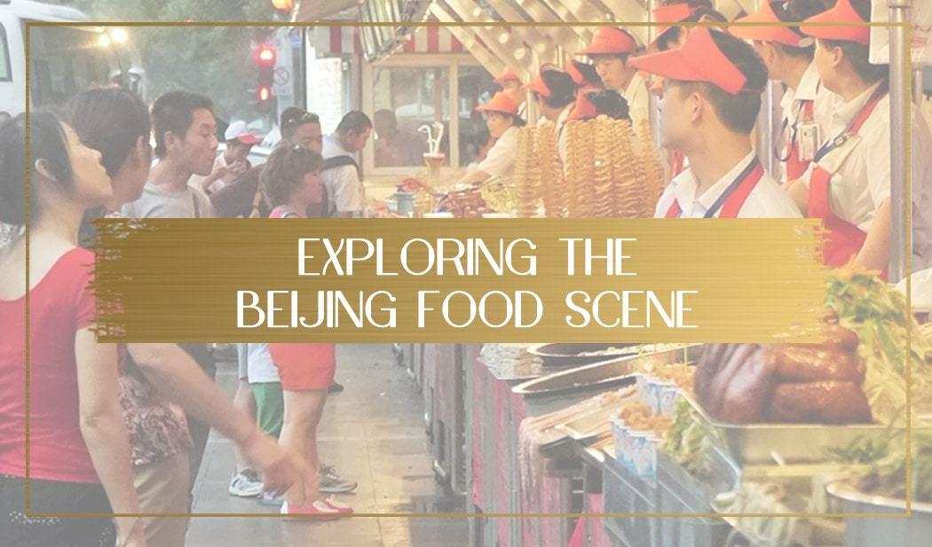 Beijing food scene main