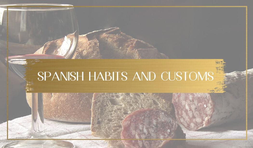 Spanish habits and customs main