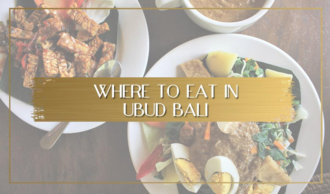 Where to eat in Ubud main