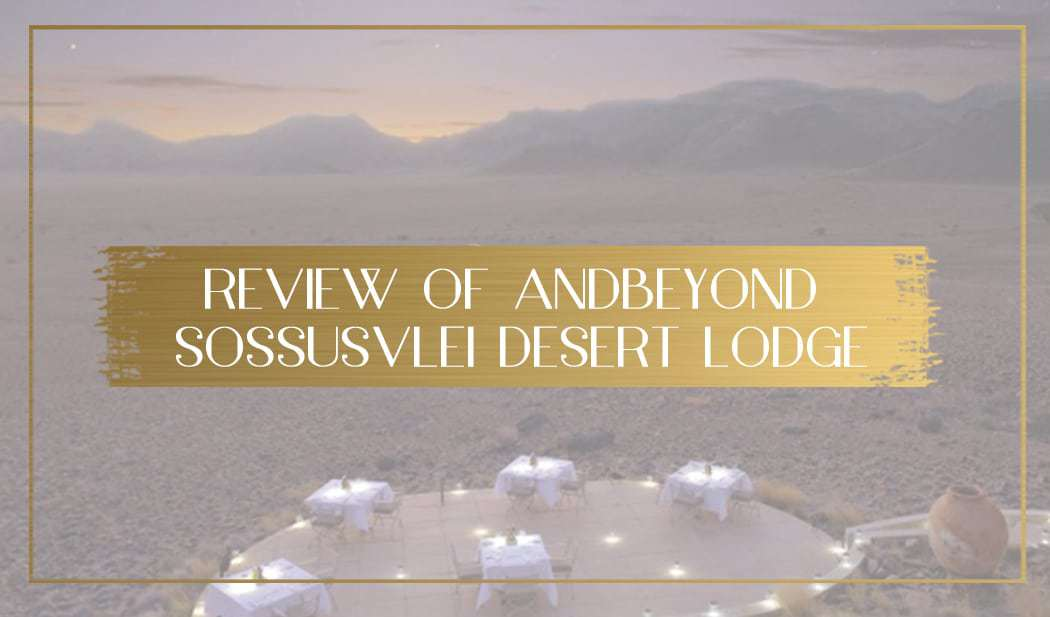 AndBeyond Sossusvlei Desert Lodge main