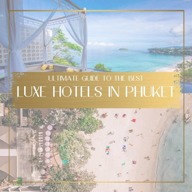 Best Luxury Hotels in Phuket feature
