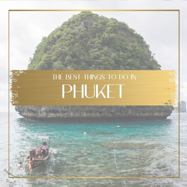 Things to do in Phuket feature