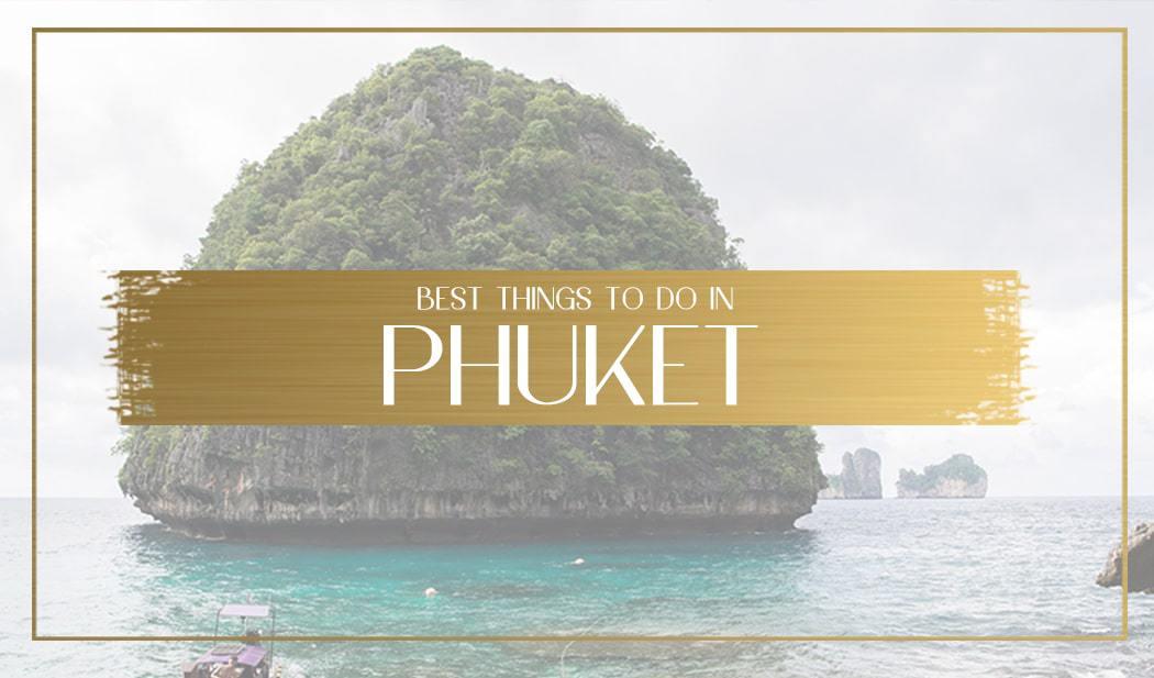 Things to do in Phuket main