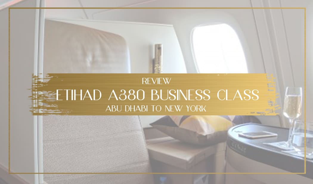 Review Etihad A380 Business Class Main