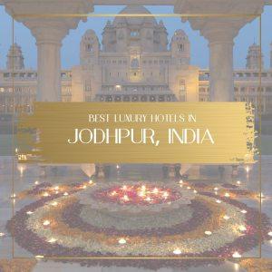 luxury hotels in Jodhpur