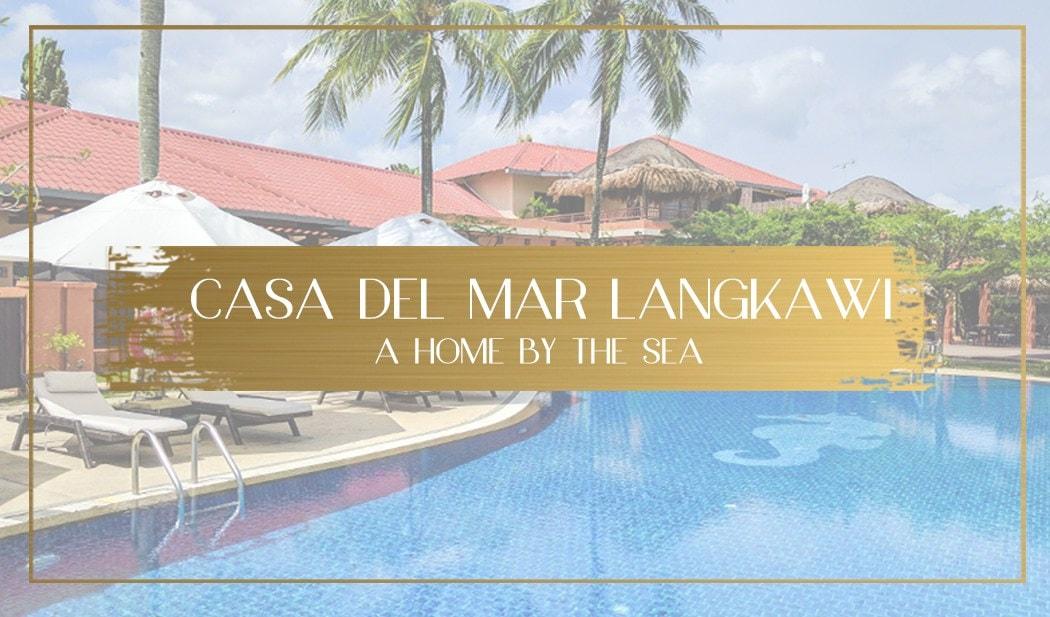 Casa Del Mar Langkawi Main