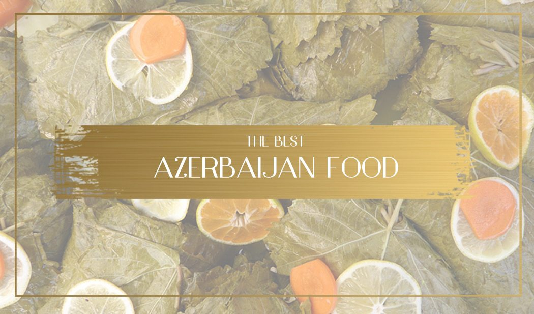 Azerbaijan food Main